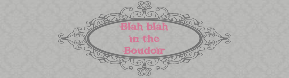 Blah-blah in the boudoir
